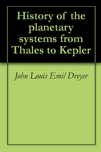 history-of-the-planetary-systems-from-thales-to-kepler
