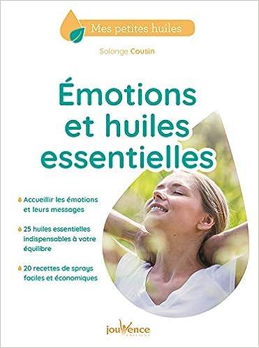 Amazon Fr Emotions Et Huiles Essentielles Solange Cousin