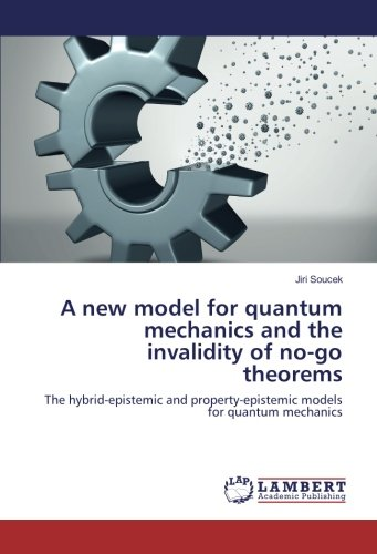 A new model for quantum mechanics and the invalidity of no-go theorems: The hybrid-epistemic and property-epistemic models for quantum mechanics