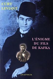 L'énigme du fils de Kafka, Leviant, Curt
