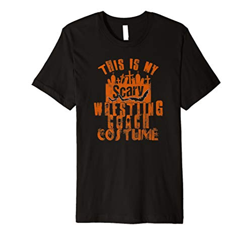This Is My Scary Wrestling Coach Tshirt Halloween Costume -