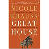 Great House by Nicole Krauss (2011-04-22)