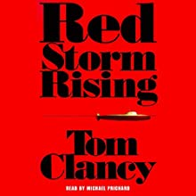 Red Storm Rising Audiobook by Tom Clancy Narrated by Michael Prichard