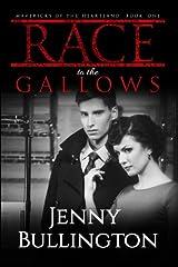 Race to the Gallows (Mavericks of the Heartland) Paperback