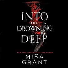 Into the Drowning Deep Audiobook by Mira Grant Narrated by Christine Lakin