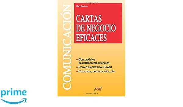 Cartas de negocio eficaces (Spanish Edition): Mary Bosticco ...
