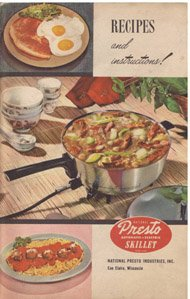 RECIPES...INSTRUCTIONS AND TIME TABLES FOR THE NATIONAL PRESTO AUTOMATIC-ELECTRIC SKILLET (Later Electric Skillet compare prices)
