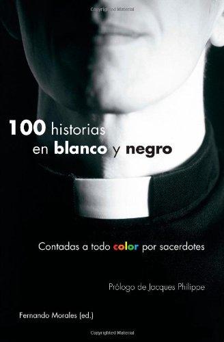 100-historias-en-blanco-y-negro-spanish-edition