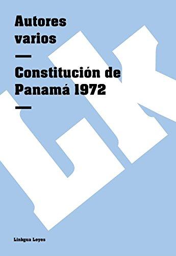 Descargar Libro Constitución De Panamá 1972 Autores Varios