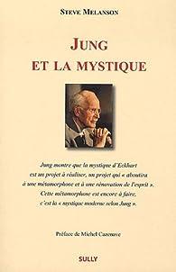 Jung et la mystique par Steve Melanson