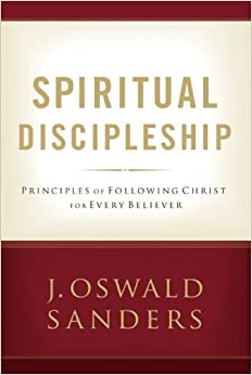 Book Spiritual Discipleship: Principles of Following Christ for Every Believer