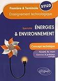 Specialité Énergies & Environnement Concept Technique Enseignement Technologique Première &Terminale STI2D