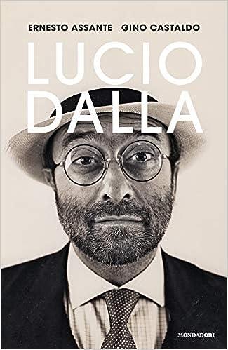 Lucio Dalla: Amazon.it: Assante, Ernesto, Castaldo, Gino: Libri