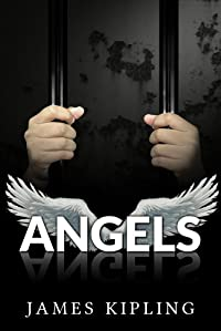 Angels: Financial Crime Thriller by James Kipling ebook deal