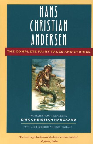 Hans Christian Andersen: The Complete Fairy Tales and Stories (Anchor Folktale Library)