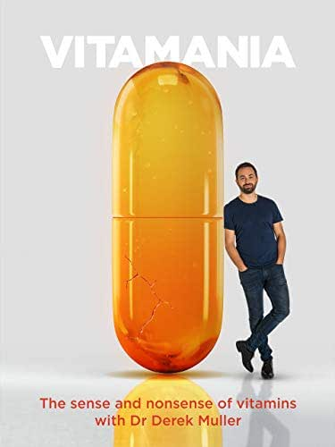 Vitamania: The Sense and Nonsense of Vitamins