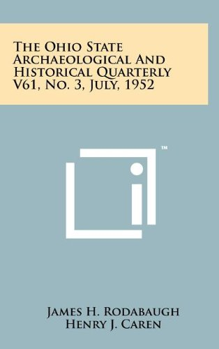 Download The Ohio State Archaeological and Historical Quarterly V61, No. 3, July, 1952 PDF