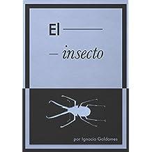 El insecto (Spanish Edition)