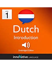 Learn Dutch - Level 1: Introduction to Dutch, Volume 1: Lessons 1-25