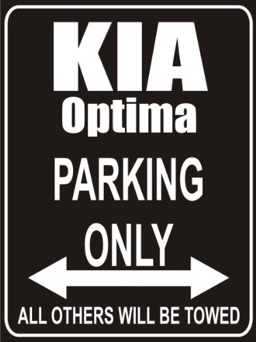 Parking Only kia-optima Parkplatz Parkplatzschild INDIGOS UG