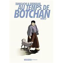 AU TEMPS DE BOTCHAN T.02