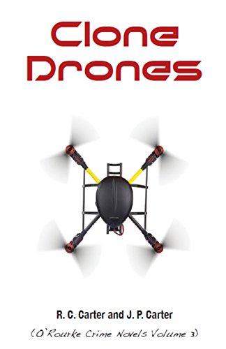 Clone Drones (O'Rourke Crime Novels Book 3)
