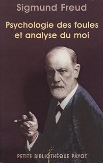 Psychologie des foules et analyse du moi par Freud
