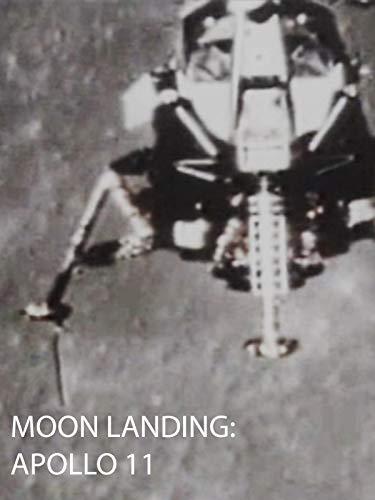 Moon Landing: Apollo 11 (First Moon Landing)