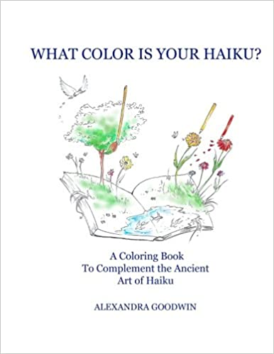 What Color is Your Haiku?: A Coloring Book to Complement the Ancient Art of Haiku