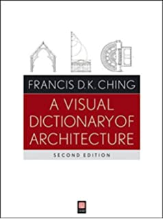 Architecture: Form, Space, and Order: Francis D. K. Ching ... on