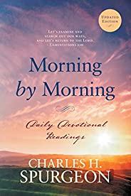 Morning by Morning: Daily Devotional Readings (English Edition)