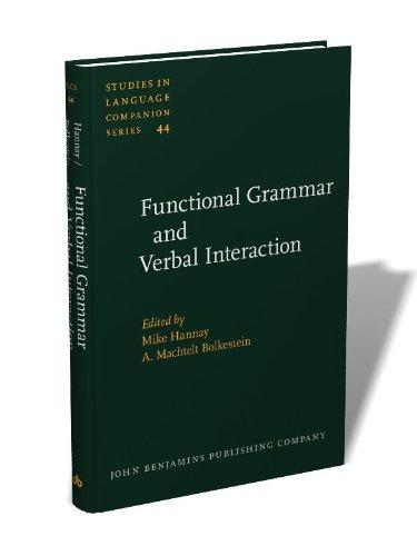Functional Grammar And Verbal Interaction Bolkestein A Machtelt Hannay Mike