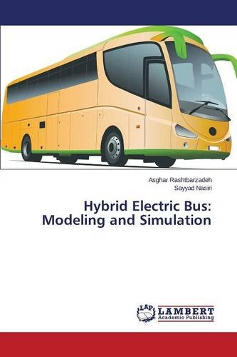 Hybrid Electric Bus: Modeling and Simulation
