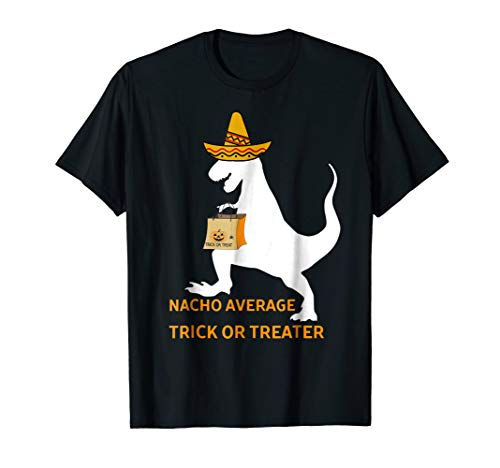Nacho Average Halloween Dinosaur Trick Or Treater
