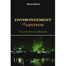 Environnement et gestion: de la prévention de la...