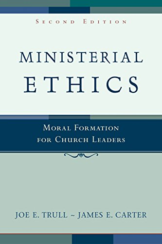 Ministerial ethics moral formation for church leaders kindle ministerial ethics moral formation for church leaders by trull joe e fandeluxe Image collections