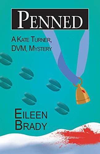 Penned (Kate Turner DVM Mysteries)