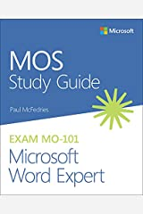 MOS Study Guide for Microsoft Word Expert Exam MO-101 Kindle Edition