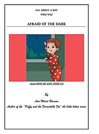 All About A Boy Who Was Afraid of the Dark