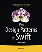 Pro Design Patterns in Swift Front Cover