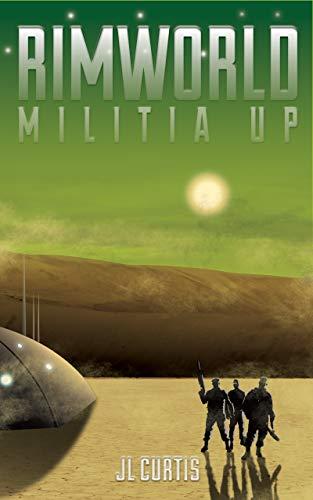 Rimworld- Militia Up