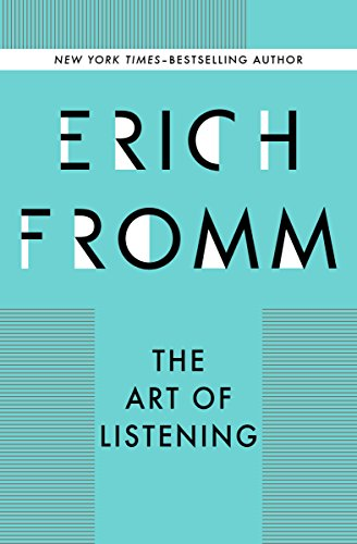 Pdf Free Download The Art Of Listening Full Collection Epub By Erich Fromm Ksaguasfsatsa54ase