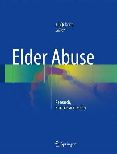 Elder Abuse: Research, Practice and Policy