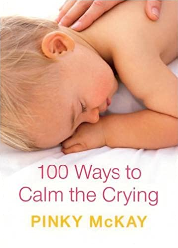Book 100 Ways to Calm the Crying