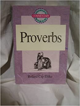 Proverbs (People's Bible Commentary)