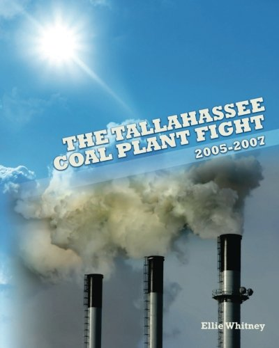 The Tallahassee Coal Plant Fight: 2005 - 2007