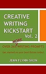 Creative Writing Kickstart (Volume Book 2)