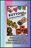 Buttons and Embellishments with Polymer Clay (DVD)