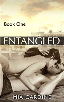 Entangled (Contemporary Romance) by [Cardine, Mia]