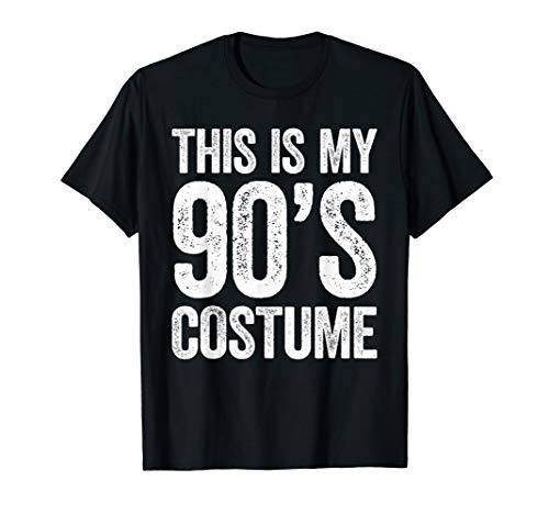 This Is My 90s Costume T-Shirt